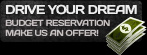 Drive Your Dream: Budget Reservation